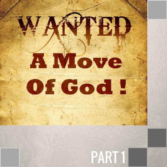 01(E001) - What Price For A Move Of God?