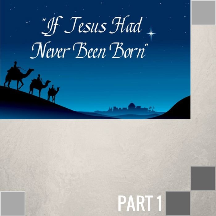 00(F024) - If Jesus Had Never Been Born - 2011