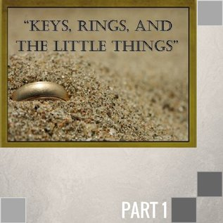 00(E024) - Keys, Rings, And The Little Things