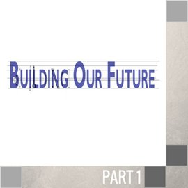 00(Q011) - Building Our Future