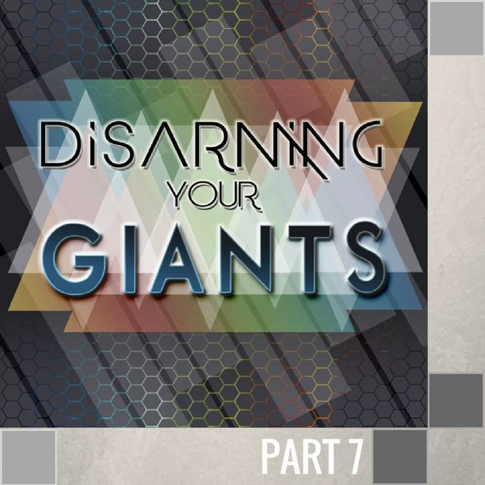 07(L032) - Disarming The Giant Of Doubt