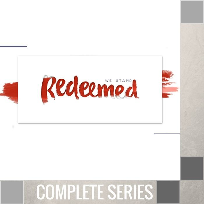 05(T044-T048) - We Stand Redeemed - Complete Series