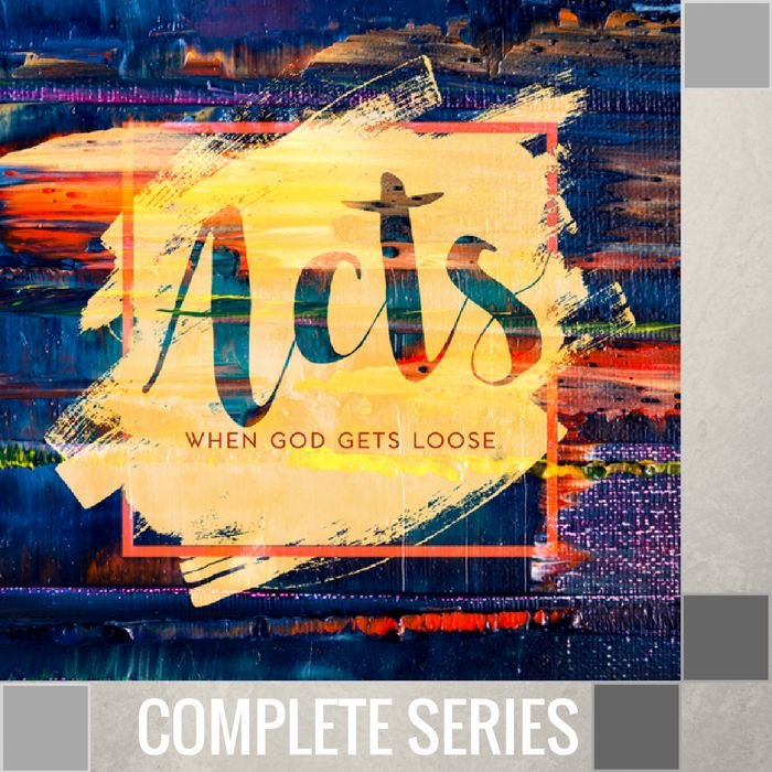 19(U014-U034) - Acts {When God Gets Loose!} - Complete Series