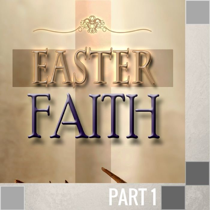 00(E036) - Easter Faith