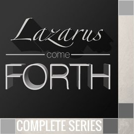02(N026-N027) - Lazarus Come Forth - Complete Series