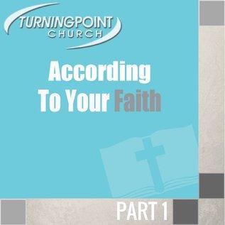 00(K041) - According To Your Faith
