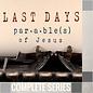 04(N036-N039) - Last Days Parables Of Jesus - Complete Series