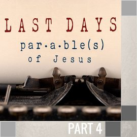 04(N039) - The Parable Of The Sheep And Goats