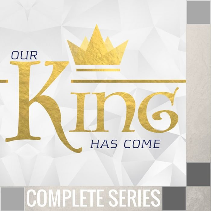 04(D047-D050) - Our King Has Come - Complete Series