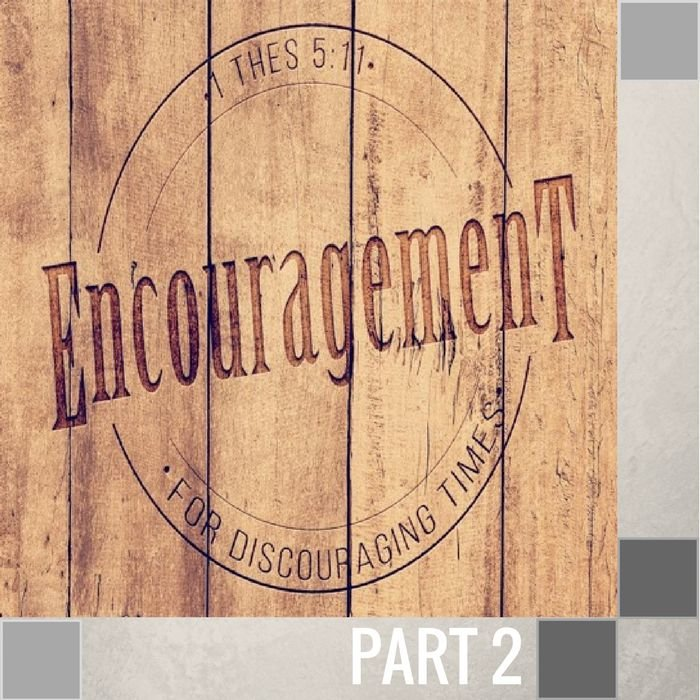 02(F045) -  How To Encourage One Another