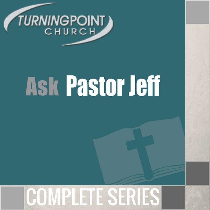 10(M026-M035) - Ask Pastor Jeff - Complete Series