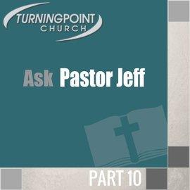 10(M035) - Ask Pastor Jeff