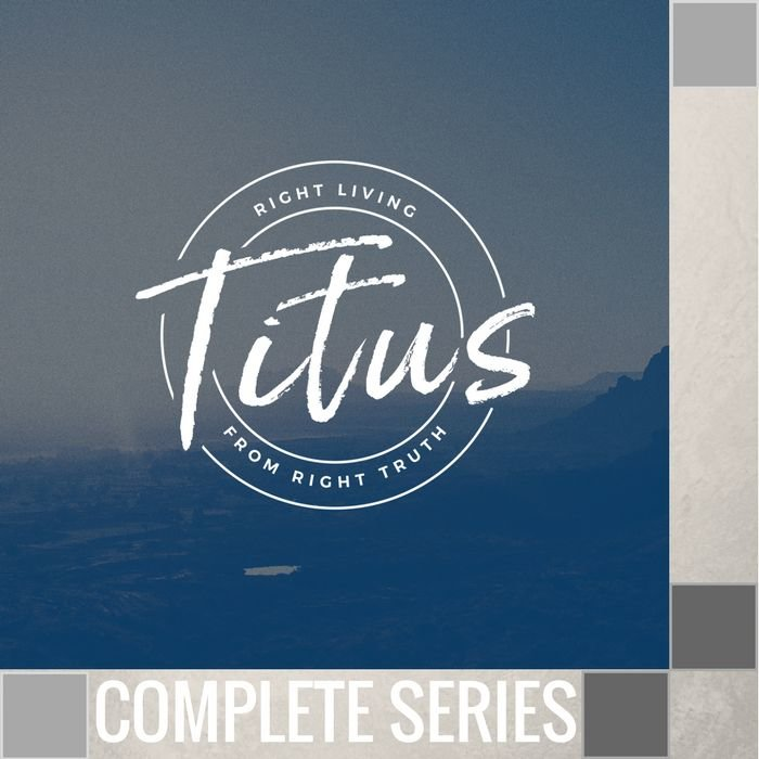 06(V018-V023) - TITUS; Right Living From Right Truth  -  Complete Series