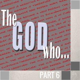 06(F031) - The God Who Responds To Faith