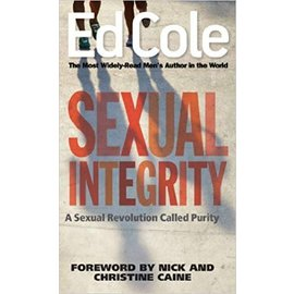 Majoring In Men Sexual Integrity By Ed Cole