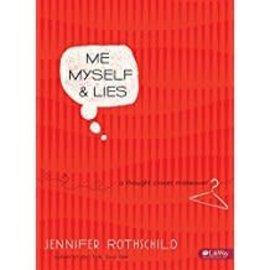 Me Myself And Lies By Jennifer Rothschild