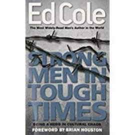 Majoring In Men Strong Men In Tough Times By Ed Cole