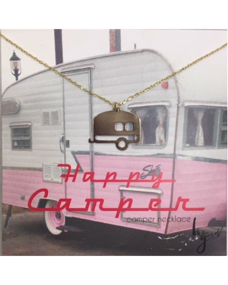 Be The Good Happy Camper Pink
