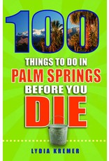 100 Things To Do In Palm Springs Before You Die