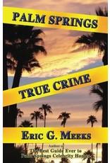 Palm Springs True Crime