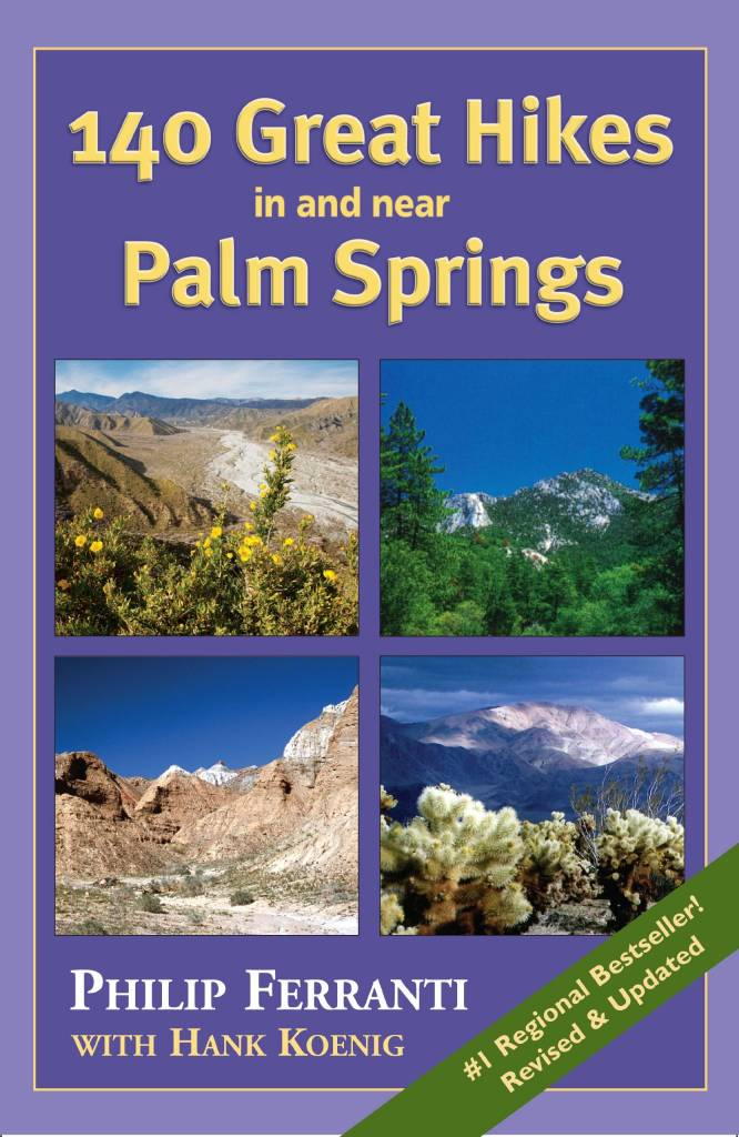 140 Hikes In And Near Palm Springs
