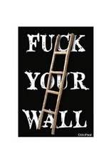 Fuck Your Wall Magnet