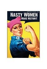 Nasty Women Make History Magnet