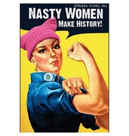 Nasty Women Make History Magnet