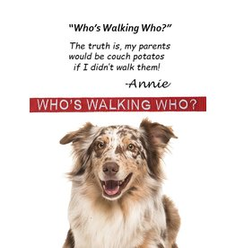"""Who's Walking Who?"" Leash"