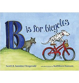 Velo Press B is for Bicycles: Children's Alphabet Book