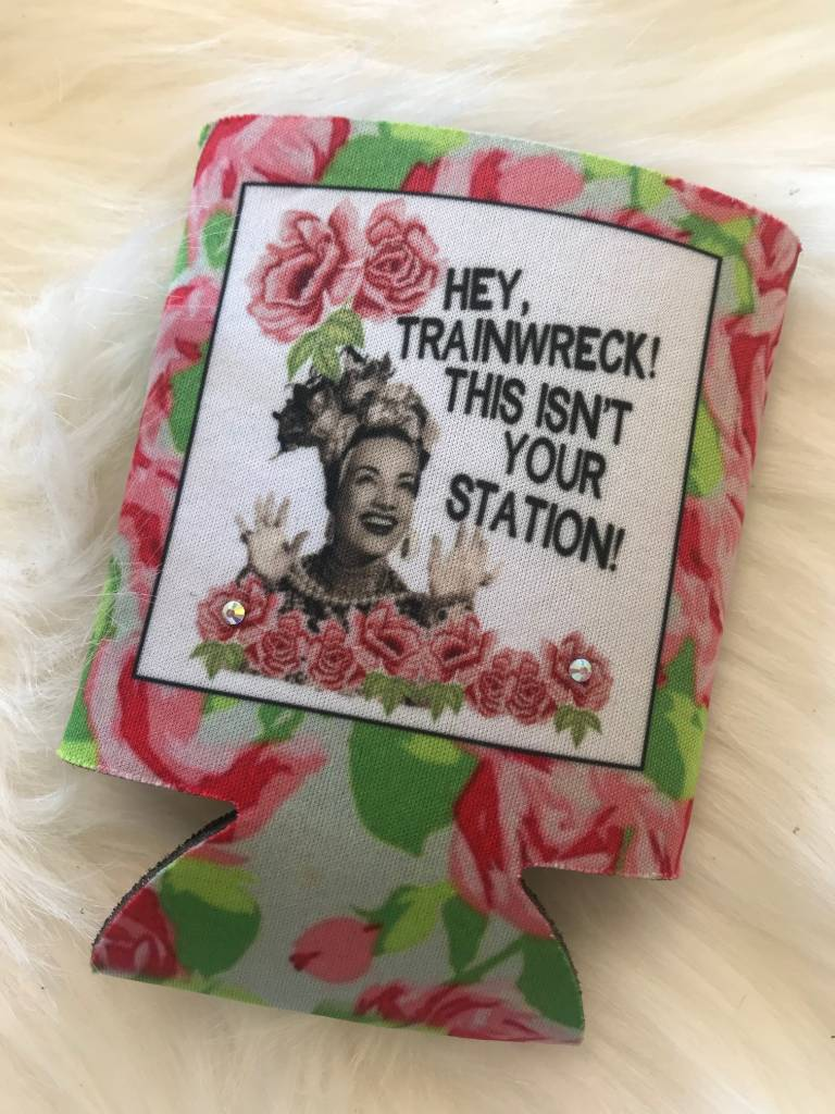 HEY TRAINWRECK! KOOZIE