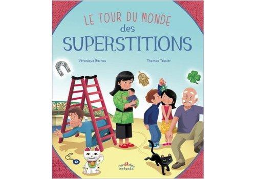 rue des enfants Le tour du monde des superstitions