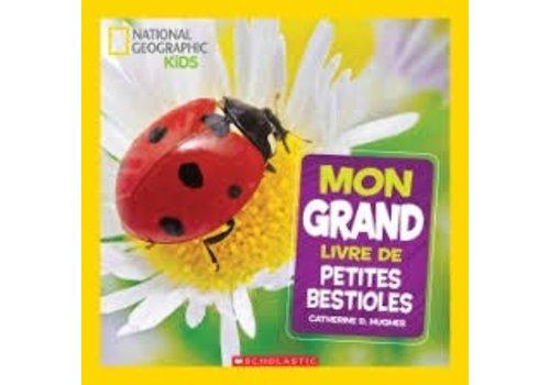 National geographic kids Mon grand livre de petites bestioles