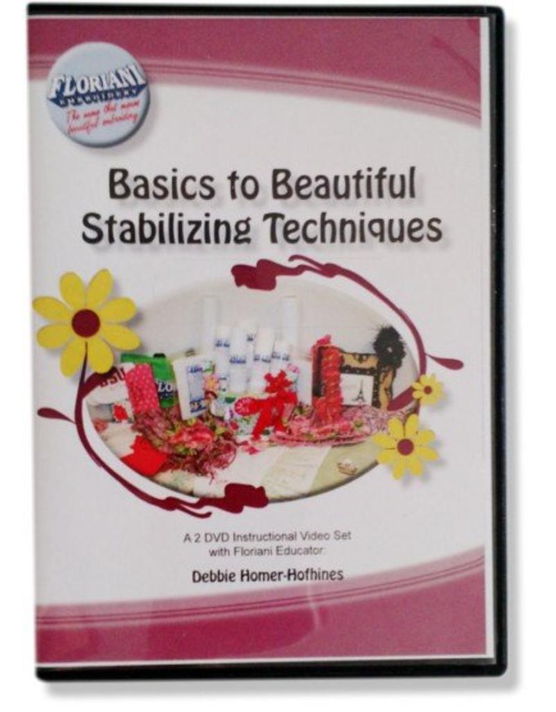 Floriani Floriani Basics to Beautiful Stabilizing Techniques DVD
