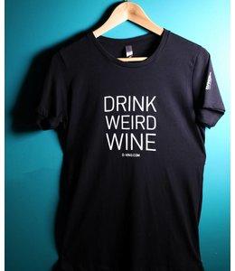"""""""Drink Weird Wine"""" T-Shirt"""
