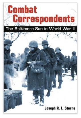 Combat Correspondents: The Baltimore Sun in World War II