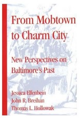 Mobtown to Charm City