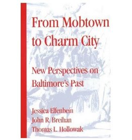 From Mobtown to Charm City