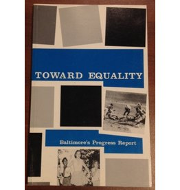 Toward Equality: Baltimore's Progress Report (used)