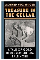 Treasure in the Cellar: A Tale of Gold in Depression-Era Baltimore