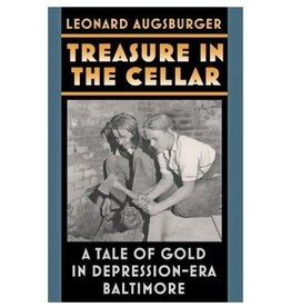 Treasure in the Cellar: A Tale of Gold in Depression-Era Baltimore