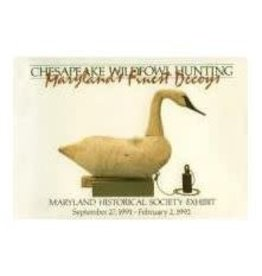 Chesapeake Wildfowl Hunting - Maryland's Finest Decoys