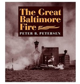 The Great Baltimore Fire (Paperback)
