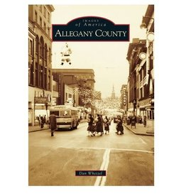 Arcadia Publishing Images of America: Allegany County