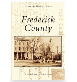 Arcadia Publishing Postcard History Series: Frederick County