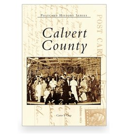 Arcadia Publishing Postcard History Series: Calvert County