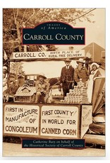 Arcadia Publishing Images of America: Carroll County
