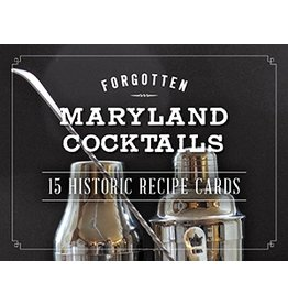 Arcadia Publishing Forgotten Maryland Cocktails: 15 Historic Recipe Cards