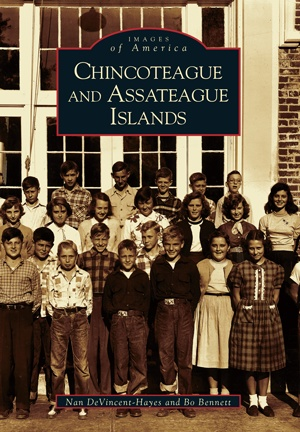 Arcadia Publishing Images of America: Chincoteague and Assateague Islands