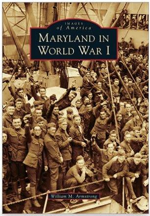 Arcadia Publishing Images of America: Maryland in World War I